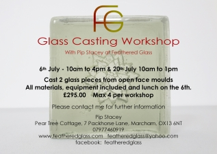 Glass Casting Workshop 6th & 20thJuly